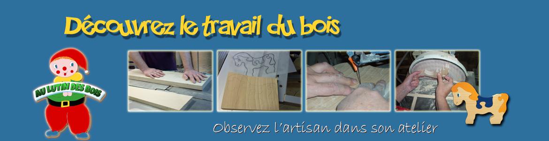 Au Lutin des Bois : l'artisan dans son atelier